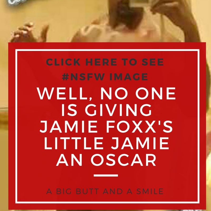 Well, No One is Giving Jamie Foxx's Little Jamie an Oscar