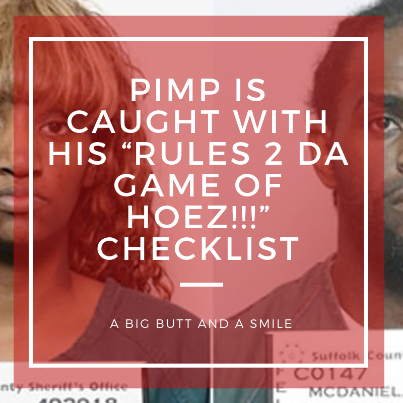 "Pimp is Caught With His ""Rules 2 Da Game of Hoez!!!"" Checklist"