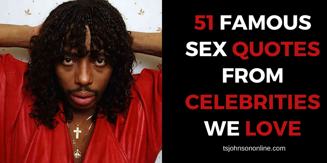 51 Funny Sex Quotes From Celebrities We Love